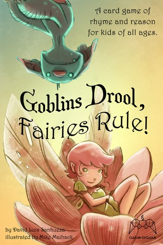 Goblins Drool, Faireies Rule. Image source: publisher